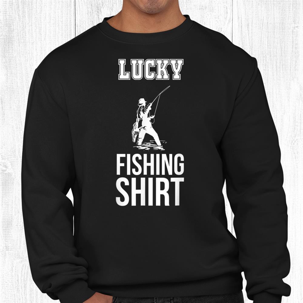Fisherman Lucky Fishing Shirt