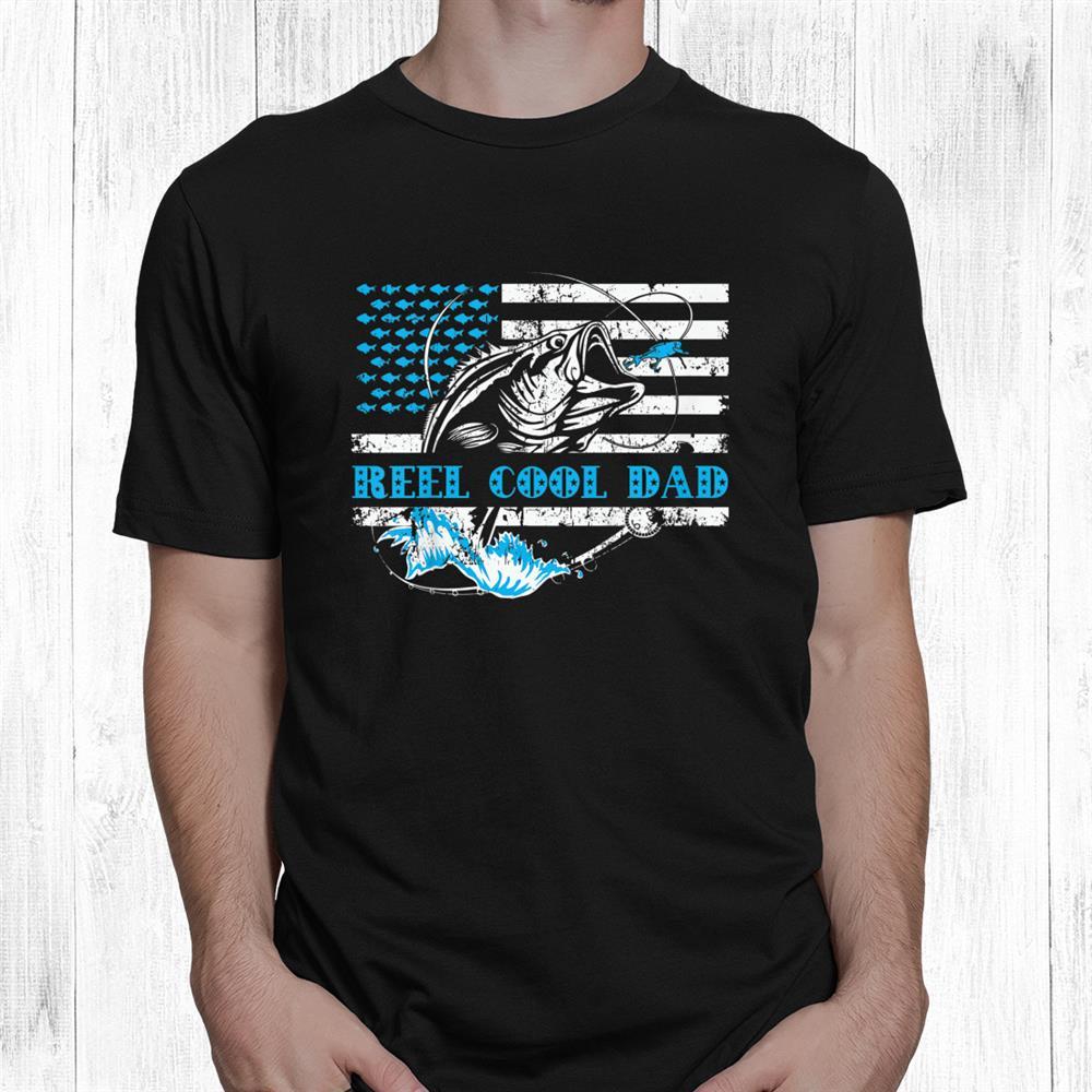 Fishing Stuff Reel Cool Dad American Flag Shirt