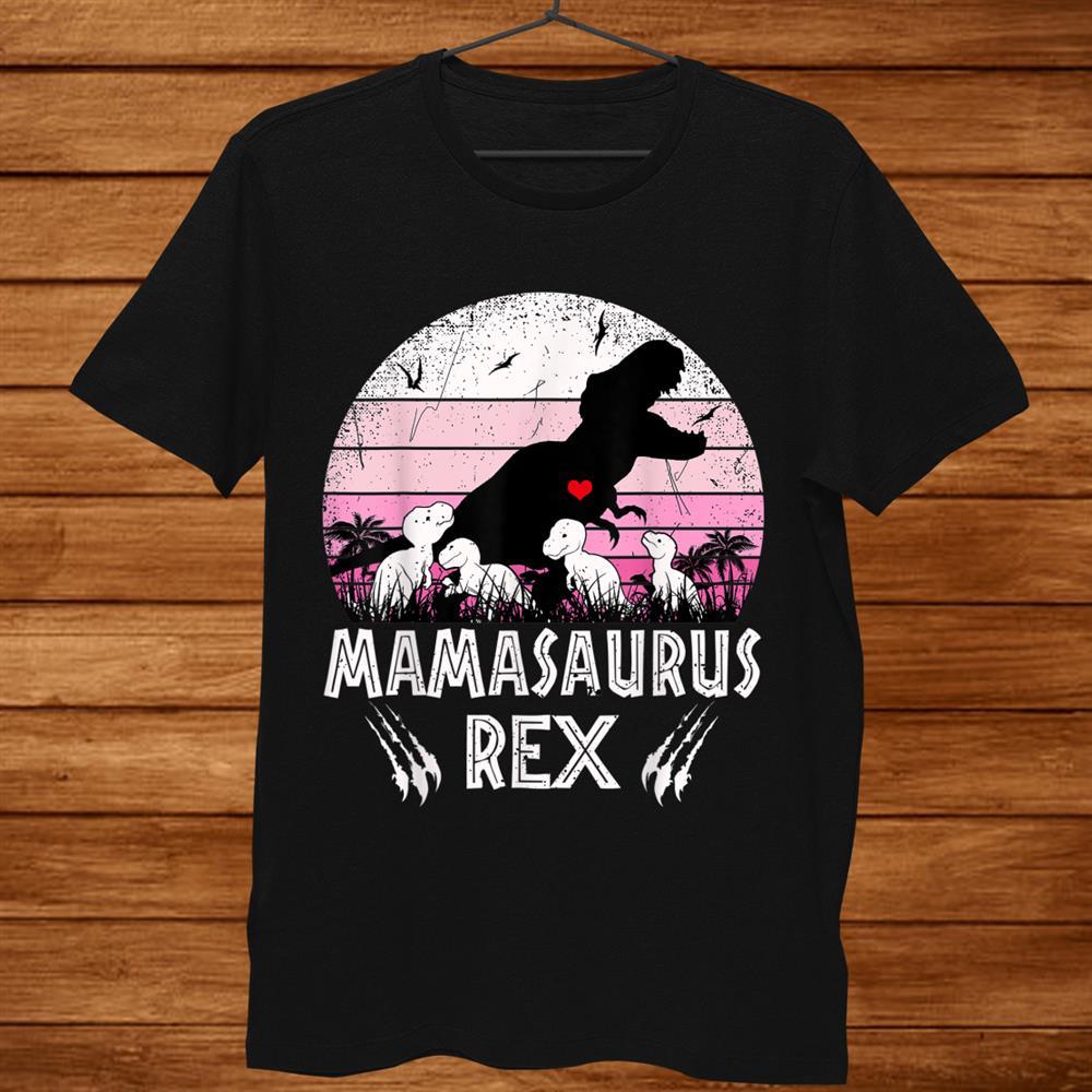 Four Kids Mama Dinosaur Mama Saurus Dinosaur Women Mom Shirt