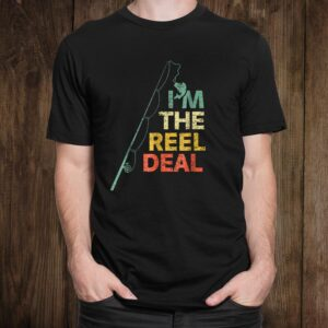 Fun Fishing Shirtsand Quot;reel Deal And Quot; Cool Dad Gift For Fishermant Shirt