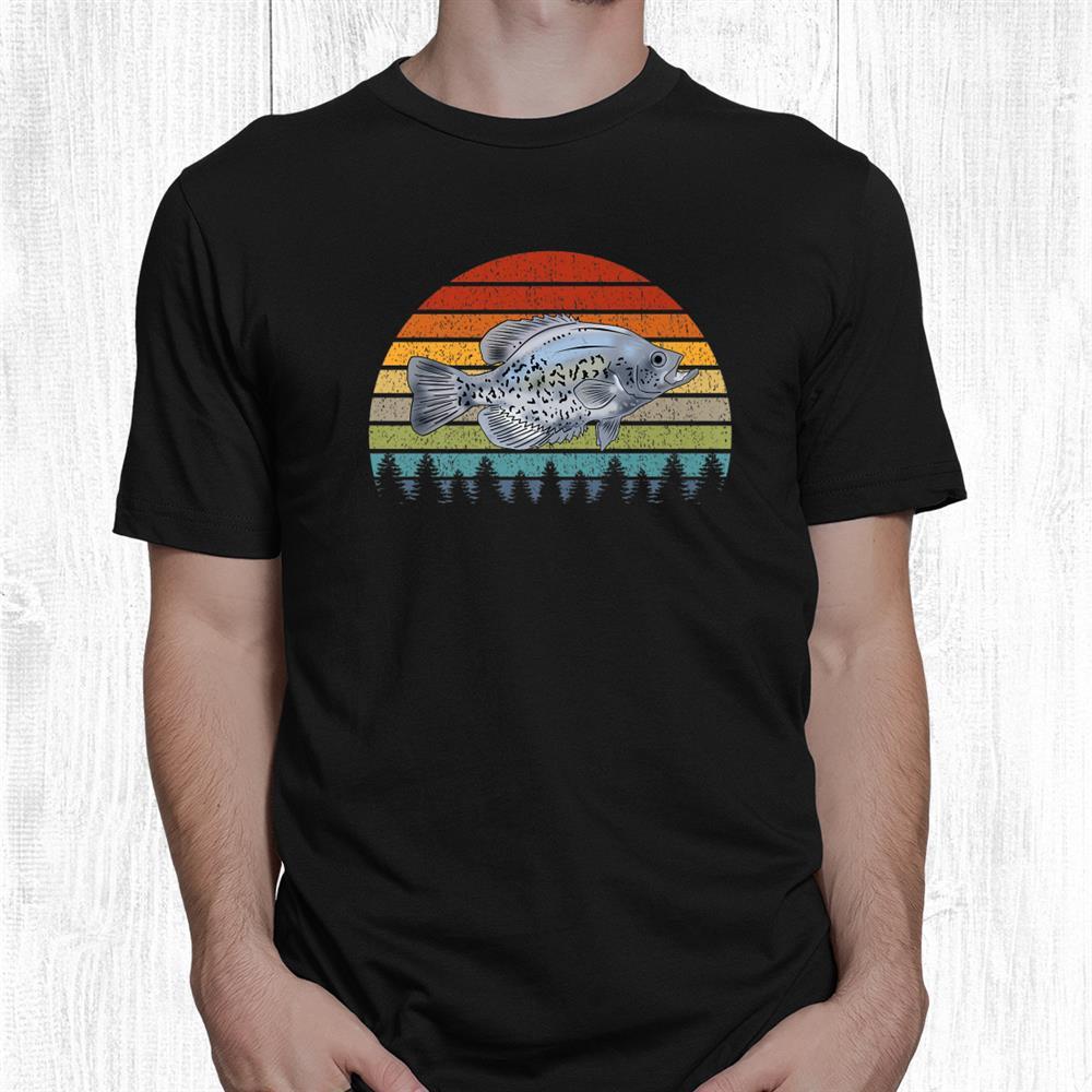 Funny Crappie Fishing Pan Fish Freshwater Fisherman Shirt