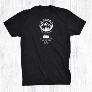 Funny Glamping Camping Mountain Vacation Shirt