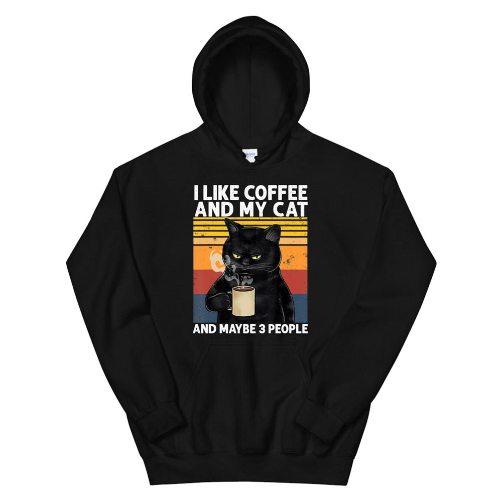 Funny I Like Coffee My Cat And Maybe People Cat Lover Hoodie
