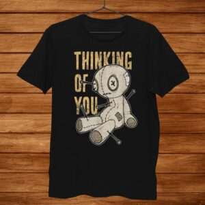 Funny Voodoo Doll Thinking Of You Halloween Goth Distressed Shirt
