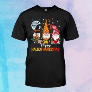 Gnomes Halloween And Merry Christmas Happy Hallothanksmas Shirt