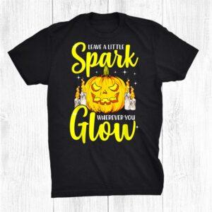 Halloween Pumpkin Spark Glow Motivational Saying Shirt