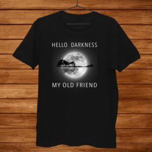 Hello Darkness My Old Friend Hippie Shirt