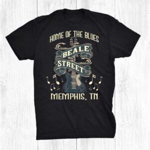 Home Of The Blues Beale Street Memphis Musician Guitarist Shirt
