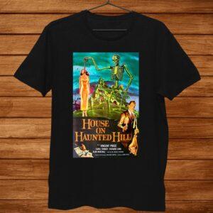 House On Haunted Hill Horror Film Movie Halloween Shirt