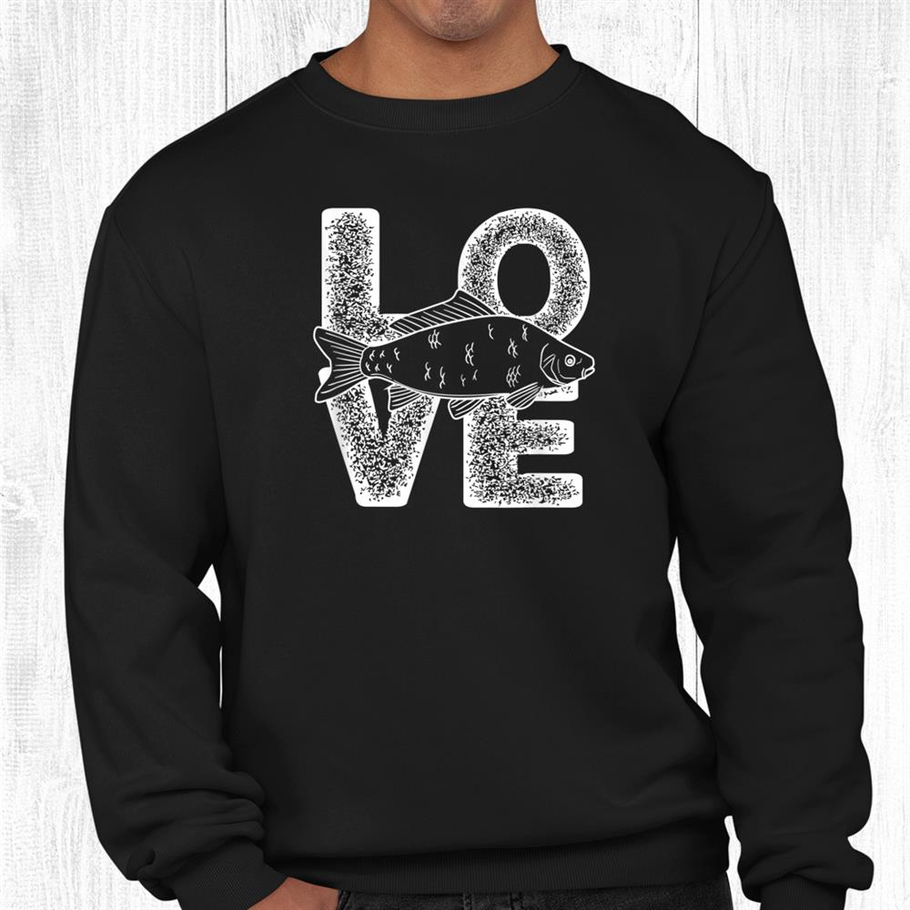 I Love Carp Fish Lover Theme Fishing Shirt