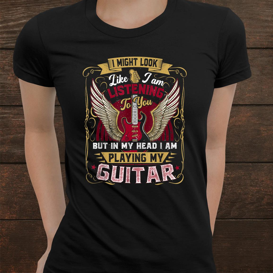I Might Look Like I'm Listening To You Funny Guitar Music Shirt