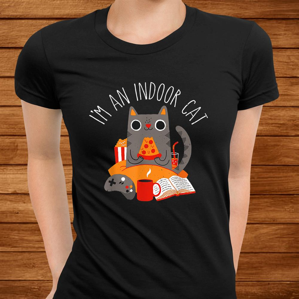 Im An Indoor Cat Funny Reading Coffee Gaming Cat Person Shirt