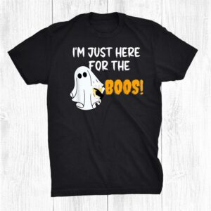 Im Just Here For The Boos Funny Halloween Shirt