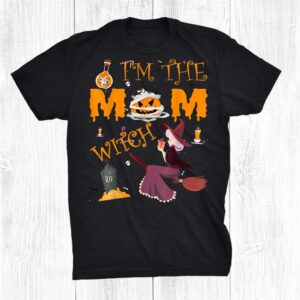 Im The Mom Witch Halloween Matching Group Costume Shirt