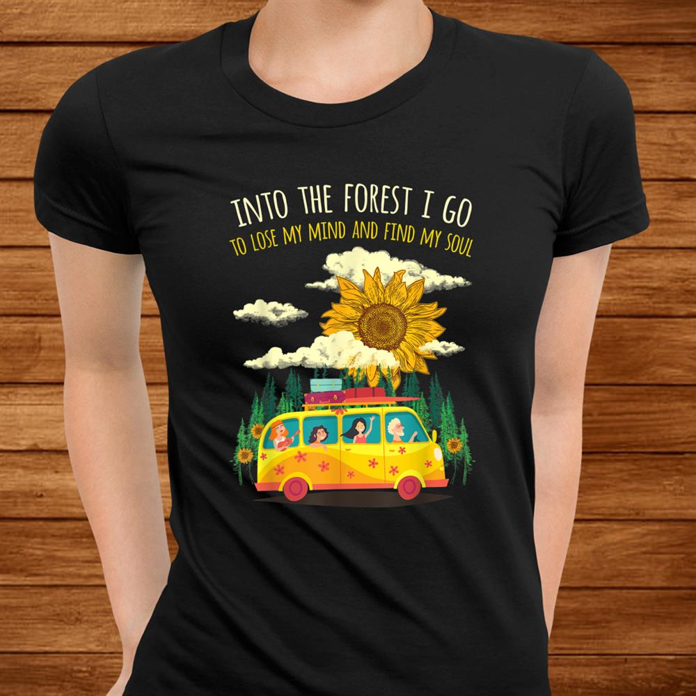 Into The Forest I Go Hippie Peace Vintage Costume Hippy Shirt
