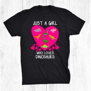 Just A Girl Who Loves Dinosaurs Cute Heart Design Shirt