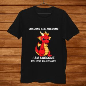 Kids Dragons Are Awesome Im A Dragon Shirt For Boys And Girls Shirt