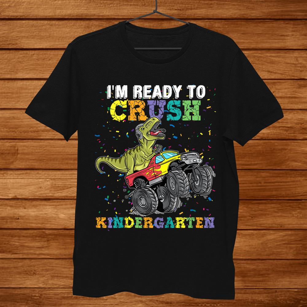 Kids Im Ready To Crush Kindergarten Monster Truck Dinosaur Boys Shirt