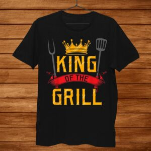 King Of The Grill Grilling Master Chef Cook Cooking Bbq Shirt