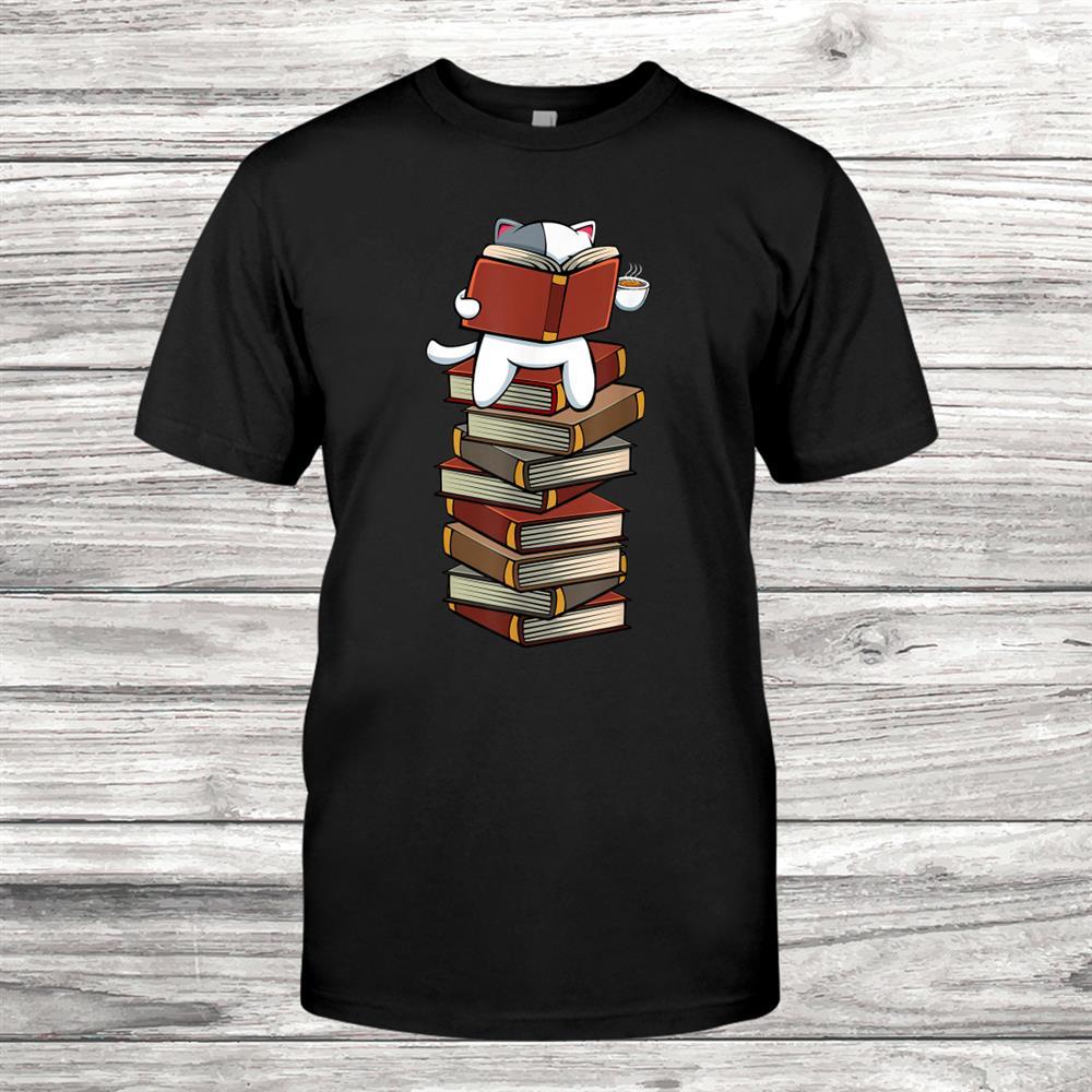 Kittens Cats Tea And Books Reading Bookworm Cat Animal Shirt