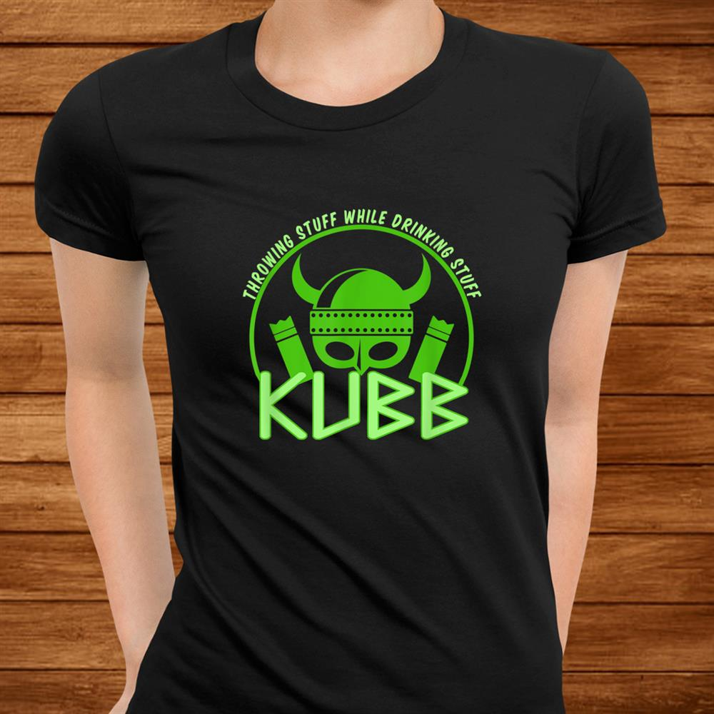 Kubb Viking Chess And Party Gift Idea Shirt