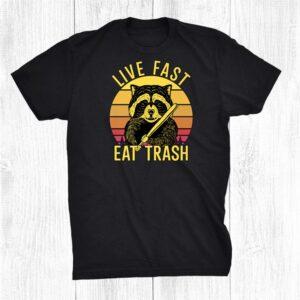 Live Fast Eat Trash Raccoon Camping Shirt