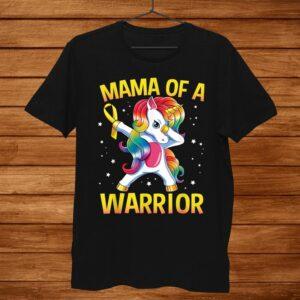 Mama Of A Warrior Childhood Cancer Awareness Unicorn Shirt