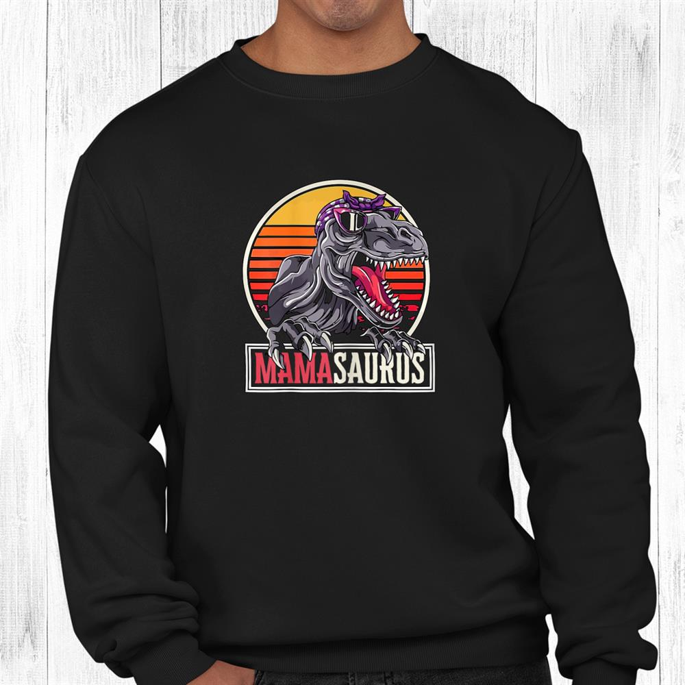 Mamasaurus Funny T Rex Mom Dinosaur Mom Saurus Shirt