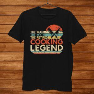 Mens Chef Retirement Gift Man Myth Retired Cooking Legend Shirt