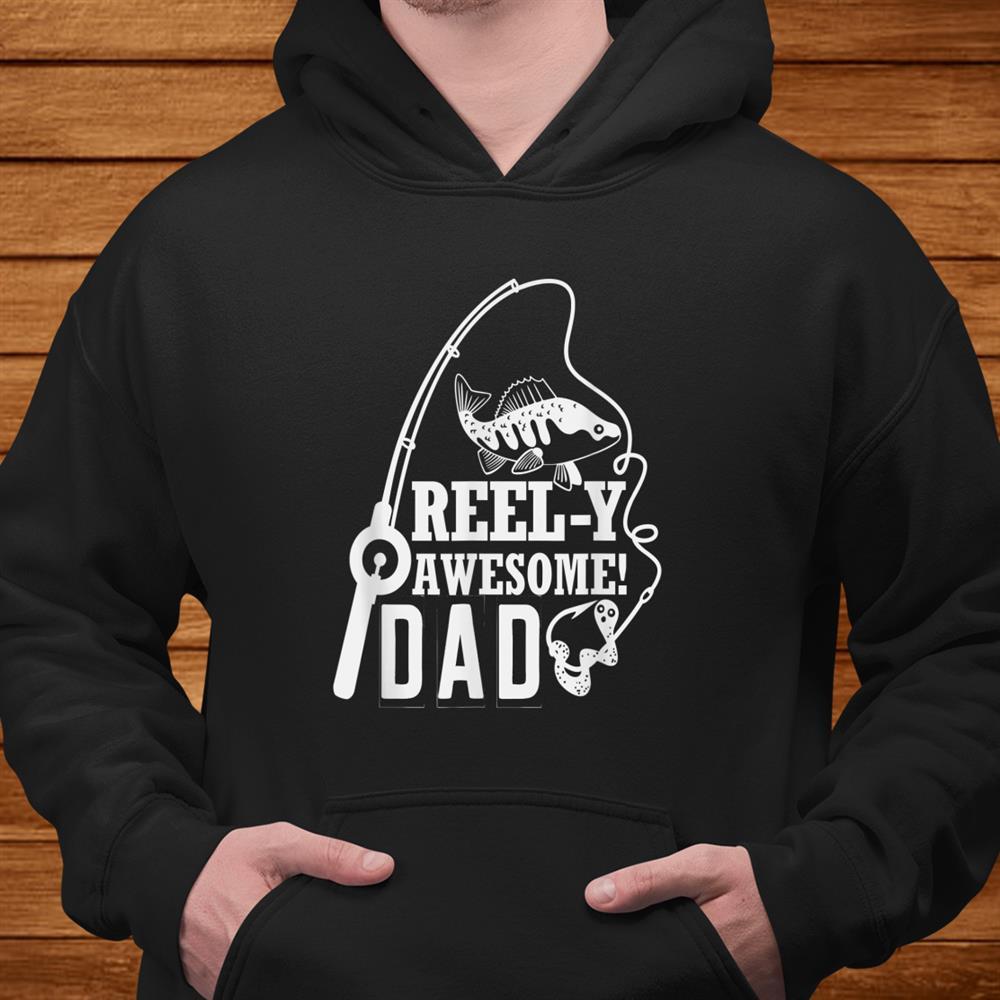 Mens Reel Y Awesome Dad Fishing Papa Daddy Shirt