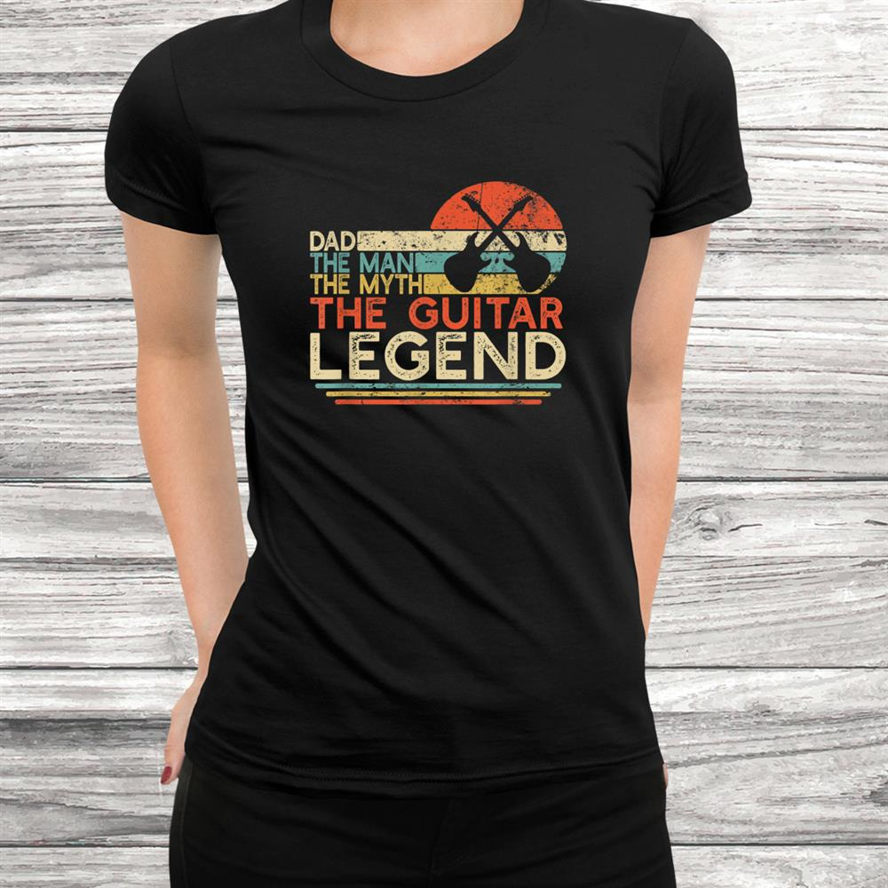 Mens Vintage Guitar Dad The Man The Myth The Legend Guitarist Shirt