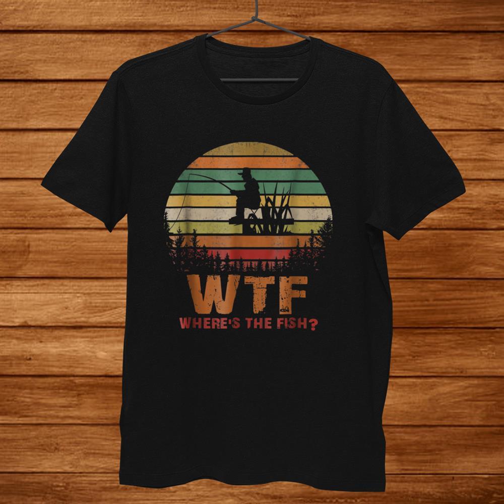Mens Wtf Wheres The Fish Mens Funny Fishing Shirt