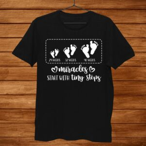 Miracles Start With Tiny Steps Baby Feet Nurse Shirt