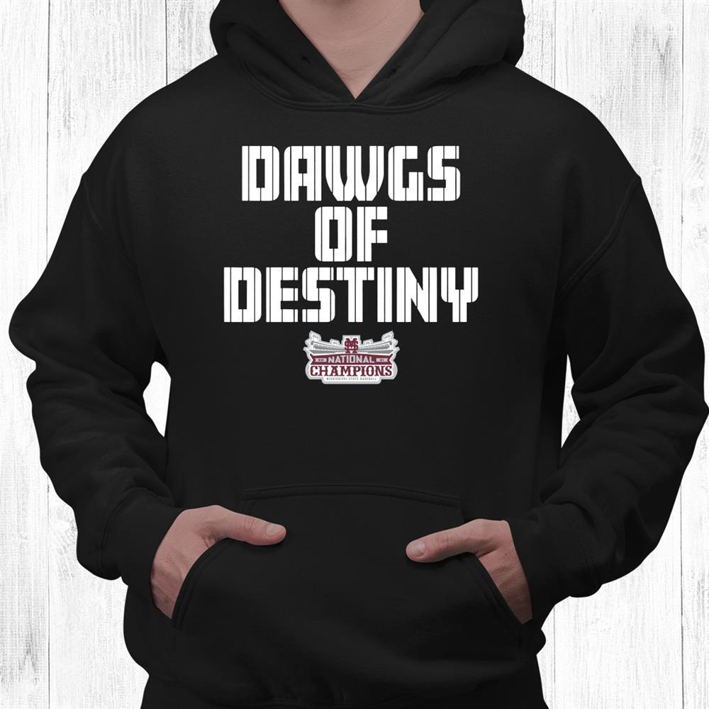Mississippi State Dawgs Of Destiny Shirt