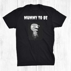 Mummy To Be Funny Halloween Pregnancy Pregnant Mom Matching Shirt