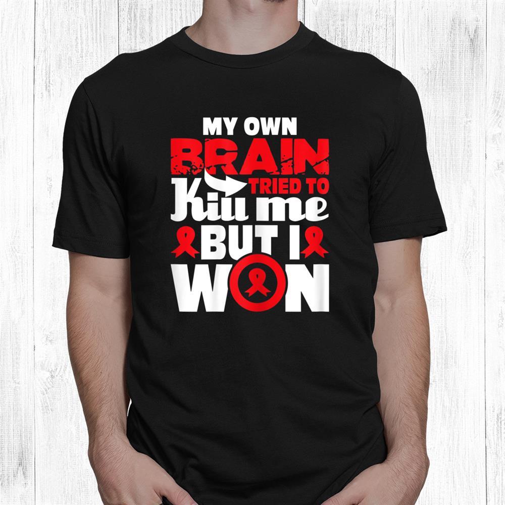 My Own Brain Tried To Kill Me Stroke Survivor Red Ribbon Shirt