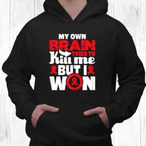 my own brain tried to kill me stroke survivor red ribbon shirt 3