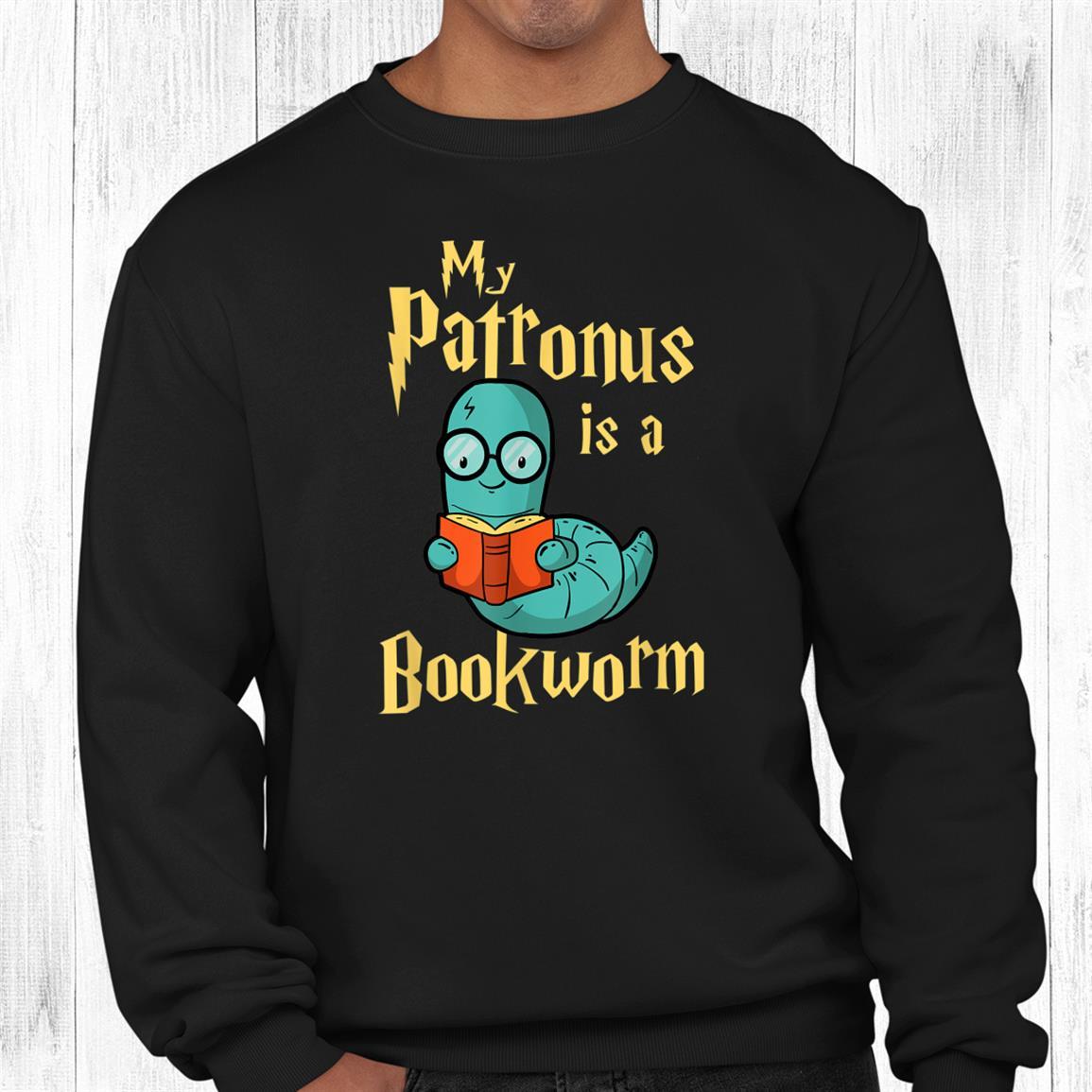 My Patronus Is A Bookworm Book Lover; Reading Shirt