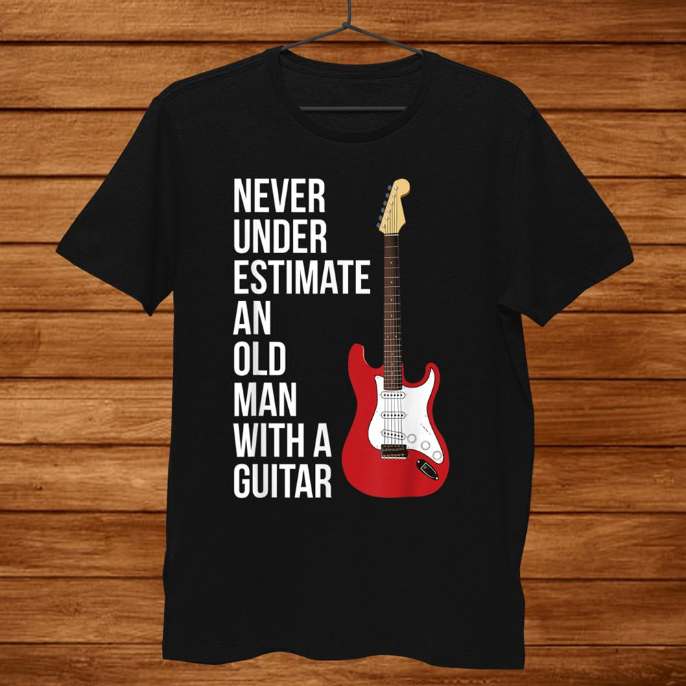 Never Underestimate An Old Man With A Guitar T-Shirt For Men Men