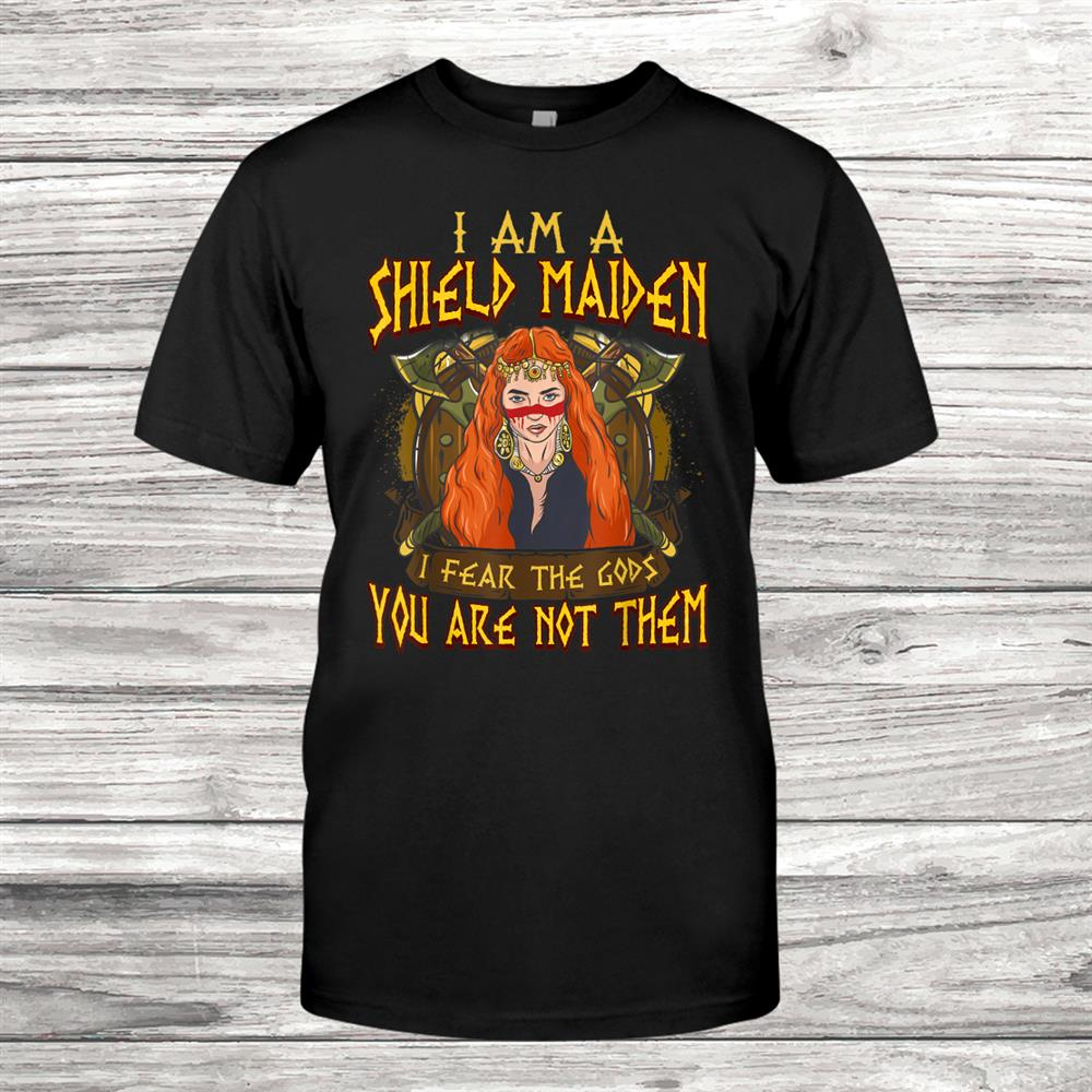 Norse Honor Valkyrie I Am A Shield Maiden Viking Shirt
