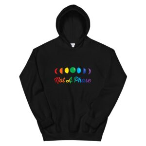 Not A Phase Moon Gay Rainbow Pride Lgbt Hoodie
