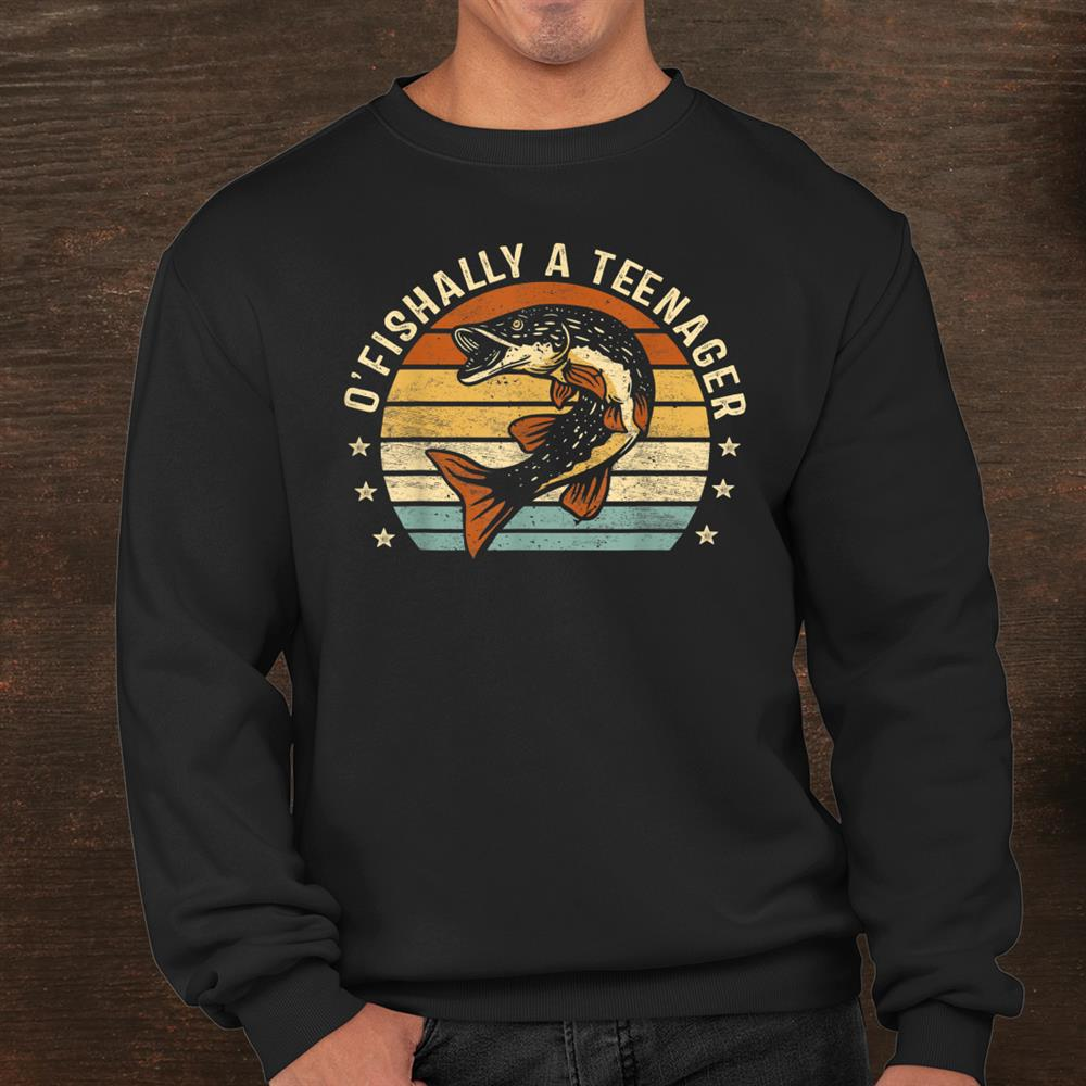 Ofishally A Teenager3th Birthday Fishing Gifts Fisherman Shirt