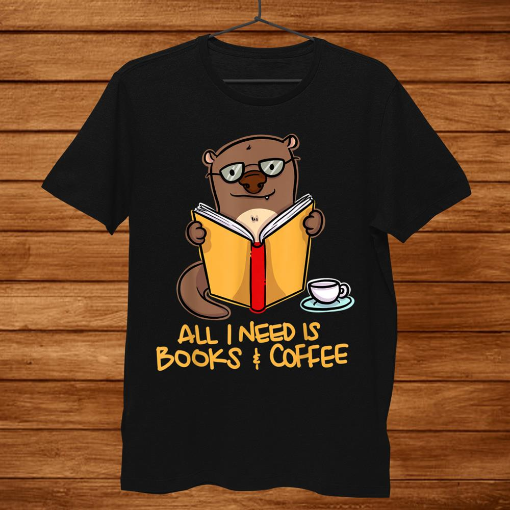 Otter Reading Book Drinking Coffee Shirt