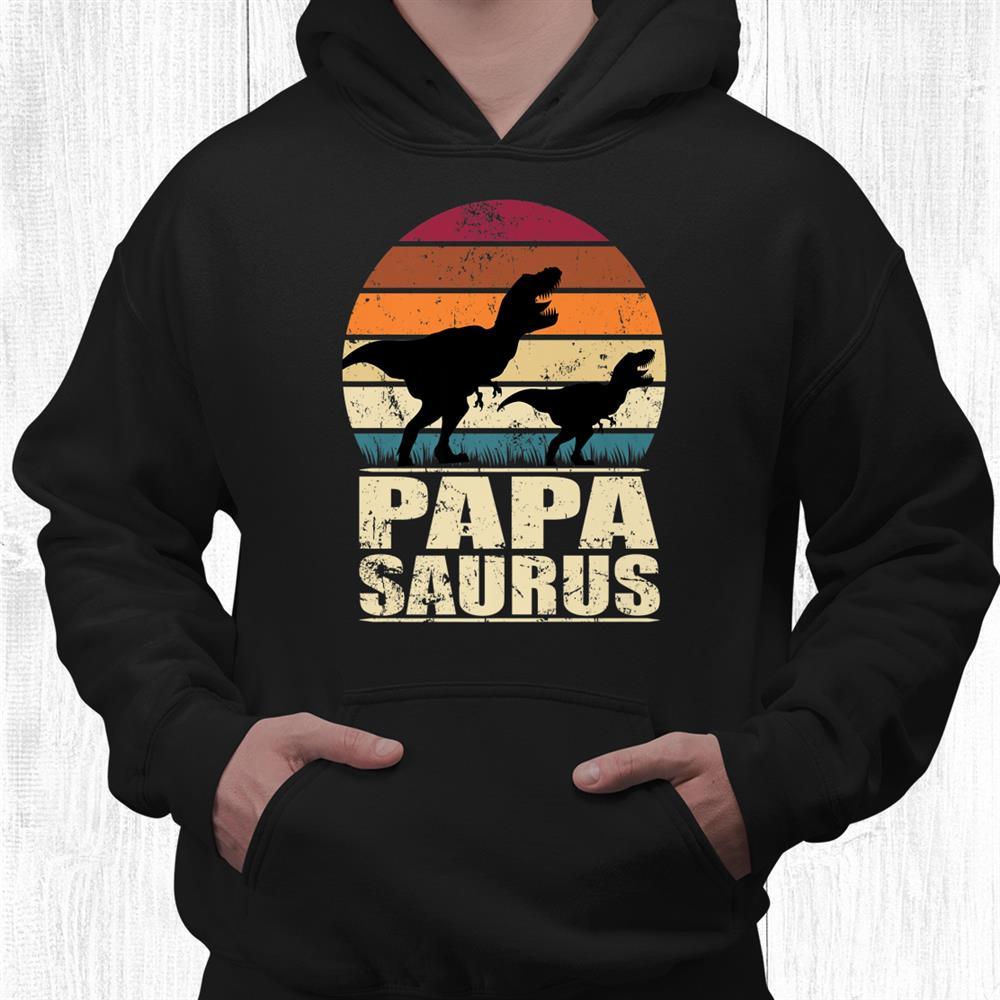 Papasaurus Rex Father Dinosaur Family Dino Daddy Papa Saurus Shirt