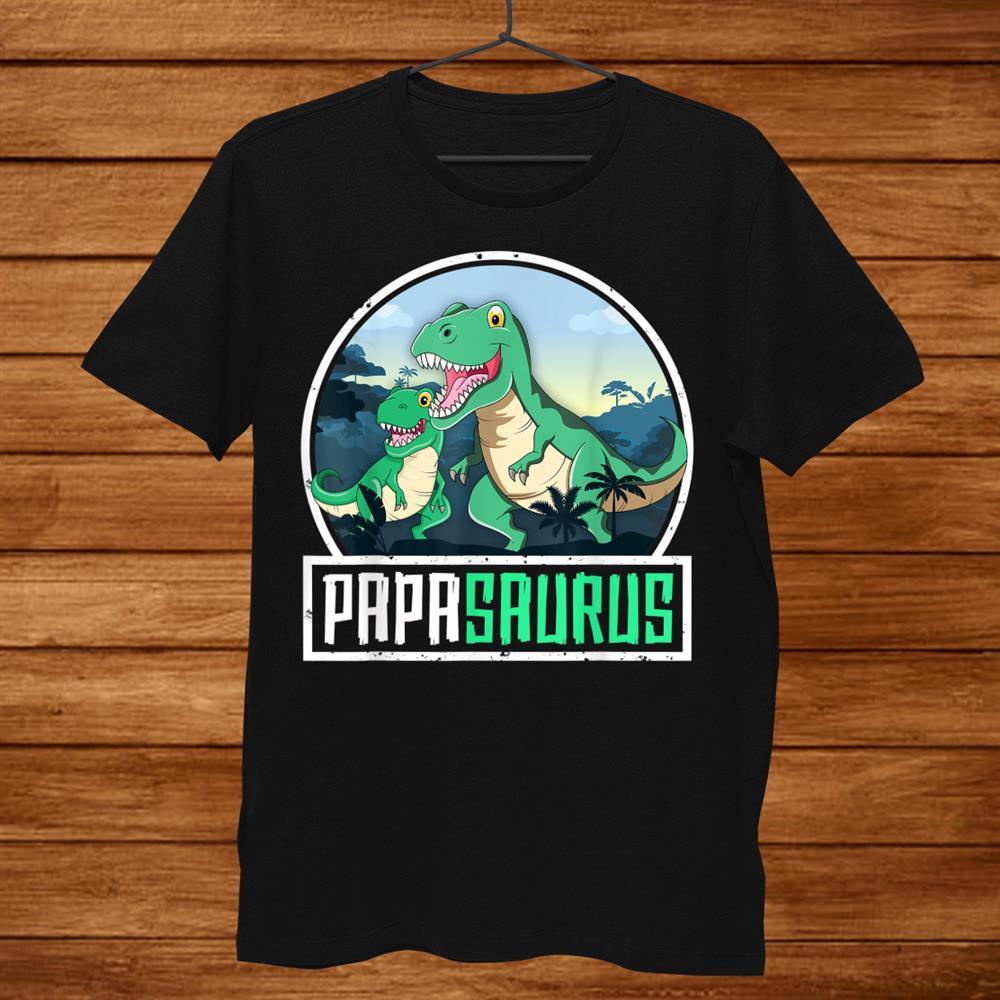 Papasaurus T Rex Dinosaur Saurus Papa Dad Matching Family Shirt