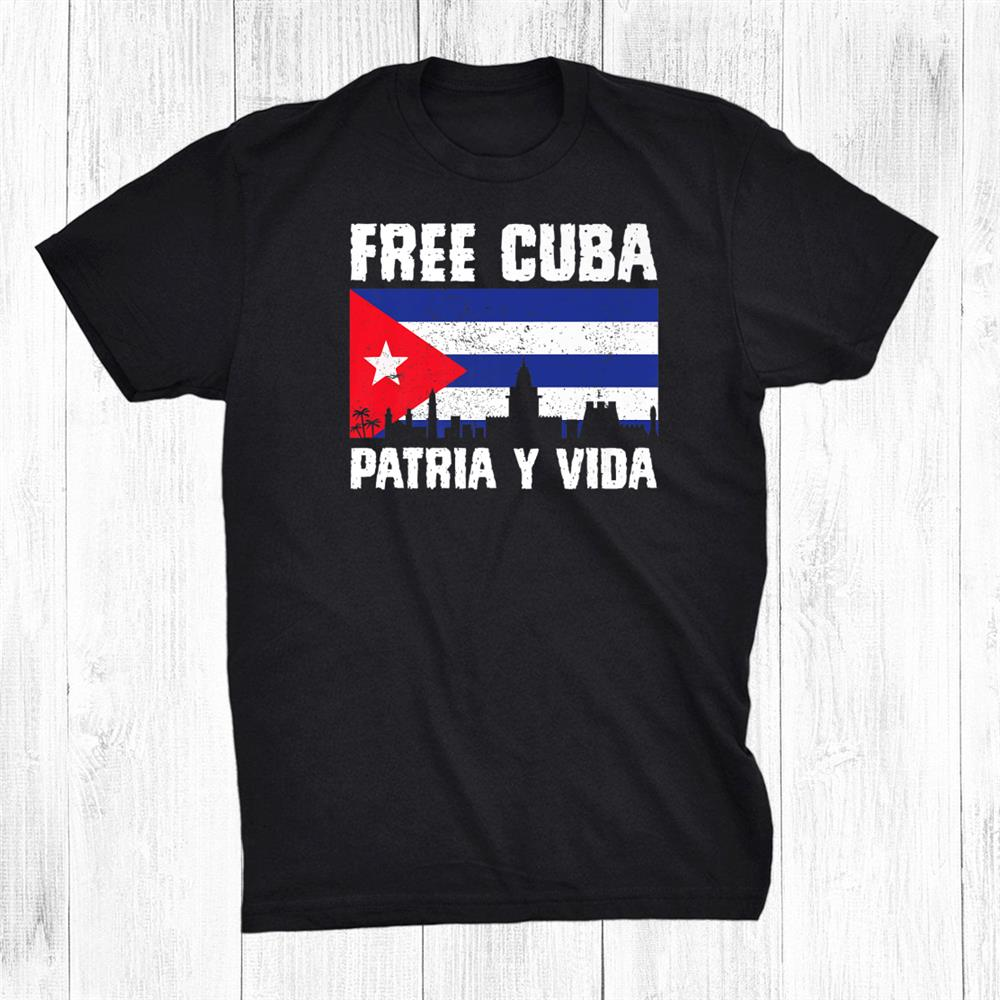 Patria Y Vida Free Cuba Vintage Cubans Flag Shirt