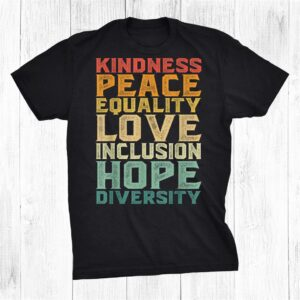 Peace Love Diversity Inclusion Equality Human Rights Shirt