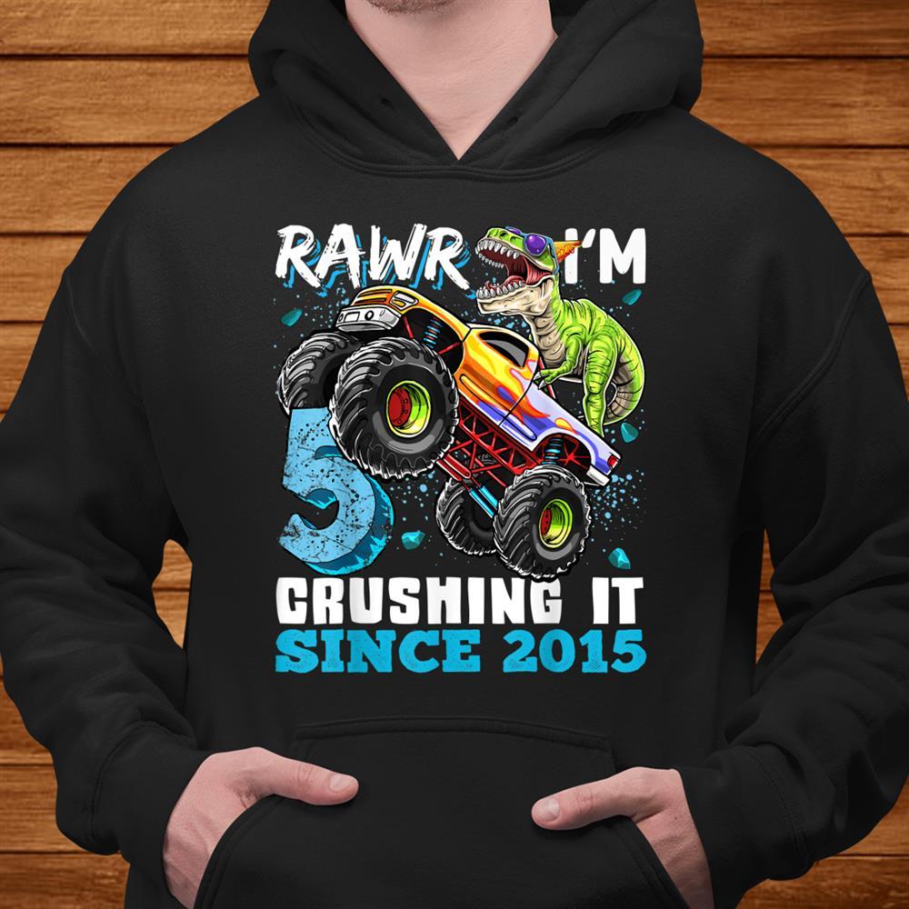 Rawr I'm Crushing It015 Monster Truck Dinosaur Birthday Shirt