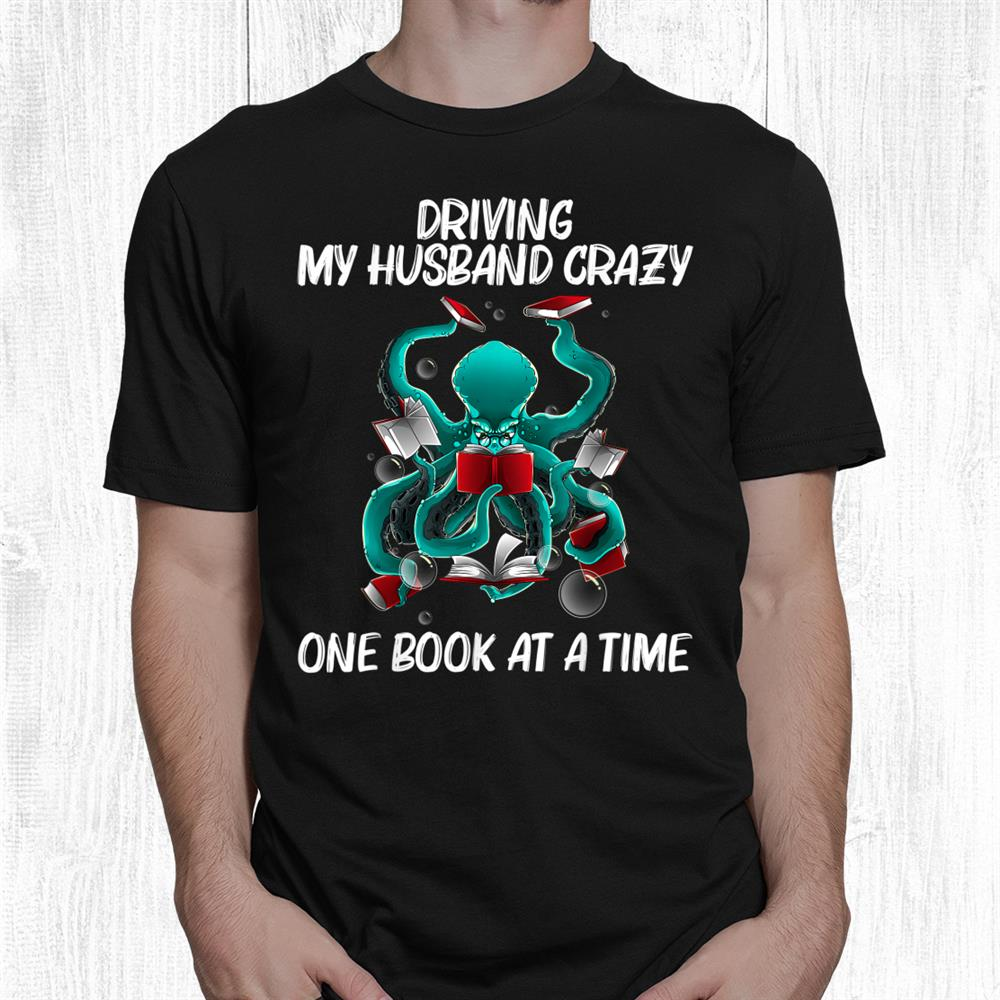 Reading For Women Mom Octopus Books Geek Read Learning Funny Shirt