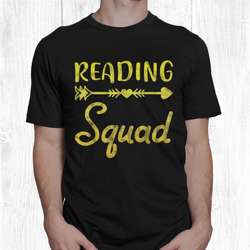 Reading Squad Teacher Appreciation Teaching Pun Shirt